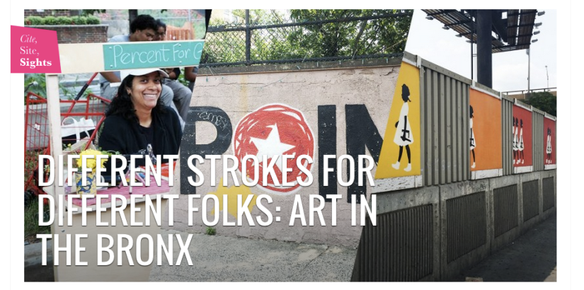 DIFFERENT STROKES FOR DIFFERENT FOLKS: Art in The Bronx